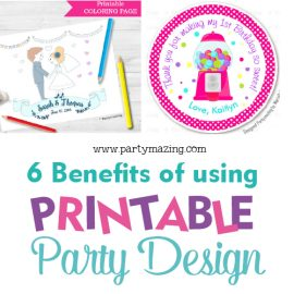 6 Benefits of Using Printable Party Design