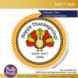 Last Minute Printable Thanksgiving Labels, Editable Personalized Diy Tags, Happy Thanksgiving Tags, Stickers, Gift Tags D505