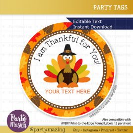 Last Minute Printable Thanksgiving Tags, Editable Diy I am Thankful for you Tags, Stickers, Gift Tags, Cupcake Toppers, D797