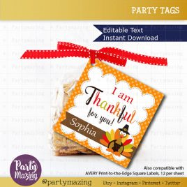 Last Minute Printable Thanksgiving Tags, Editable Printable Thanksgiving Tags, I Am Thankful For You Tags, Stickers, Gift Tags D773