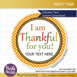 Last Minute Printable Thanksgiving Tags, Last Minute Printable Editable Diy Tags, I Am Thankful For You Tags, Stickers, Gift Tags D121
