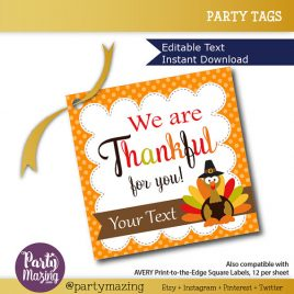 Last Minute Printable Thanksgiving Tags, We are Thankful for you, Editable Printable Thanksgiving Tags, Printable Stickers, Gift Tags D783