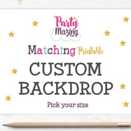 Matching Backdrop, Made to Match Printable Party Sign  D158