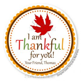 Printable Thanksgiving Tags, Personalized Diy Tags, Fall leave, I Am Thankful For You Tags, Stickers, Gift Tags, Cupcake Toppers, D122