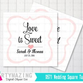 Printable Wedding Tags, PERSONALIZED Printable Tags , Wedding Love is Sweet Personalized Tags or Stickers  D571