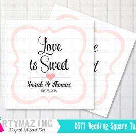 Printable Wedding Tags, PERSONALIZED Printable Tags , Wedding Love is Sweet Personalized Tags or Stickers  D571