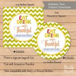 Editable Eat Drink and be Thankful Tag, Printable We are Thankful for you Label, Gift tag, Holiday Sticker, Instant Download -D626 HOTH1
