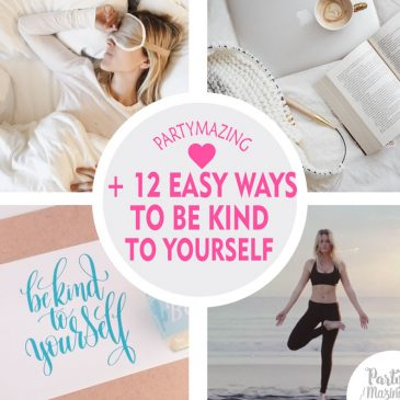 12 Easy Ways to Be kind to Yourself – Free Printable Sign