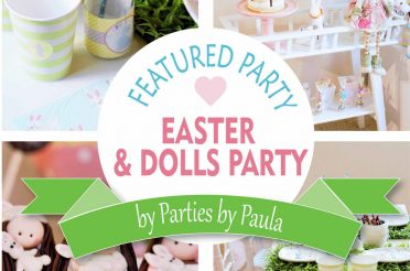 Easter & Dolls: Parties by Paula Featured Party