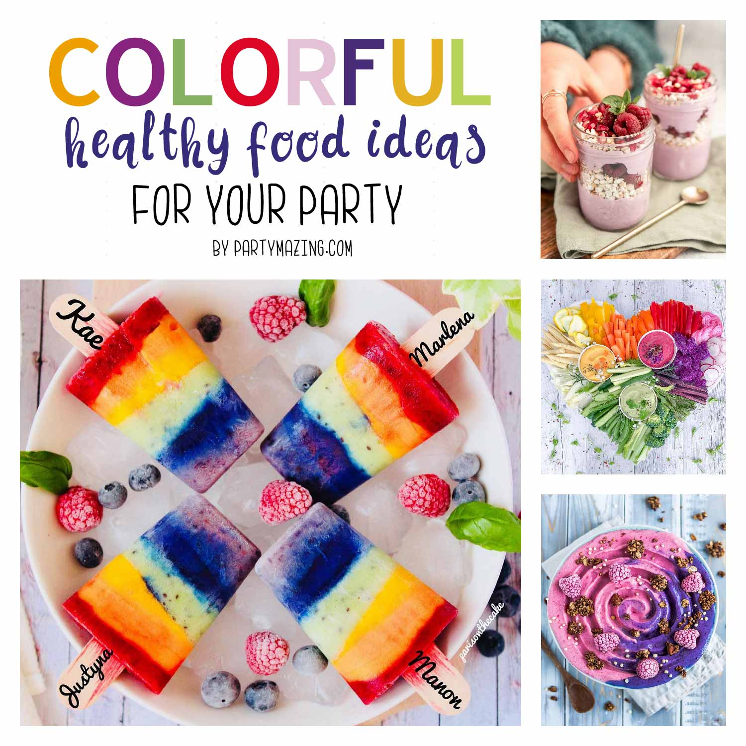 Colorful Summer Food Ideas and Tips for Your Party Table