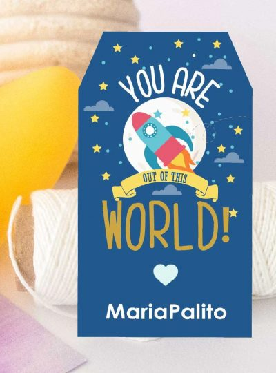 You are out of this World Printable Rocket Gift Tag E070