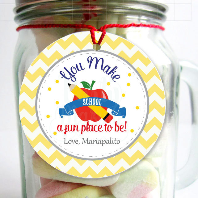 Editable Teacher Appreciation | School Gift Tag| End of school Tag | You Make School a Fun Place to be Tag | E110
