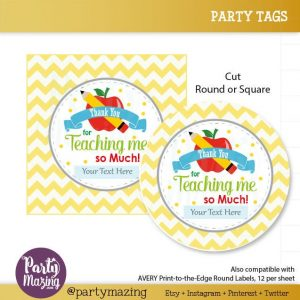 Editable Teacher Appreciation Tag,  Thank You for Teaching Me so Much School Tags| E109