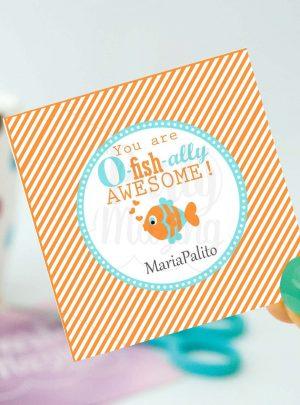 You Are O-fish-ally Awesome Printable Favor Tag E146