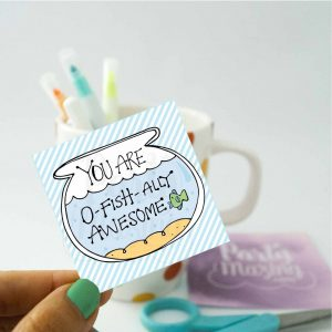 Hand-Drawn Printable You are O-Fishally Awesome Gift Tag | E246