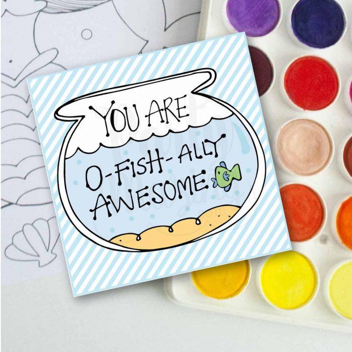 Hand-Drawn Printable You are O-Fishally Awesome Gift Tag | E246