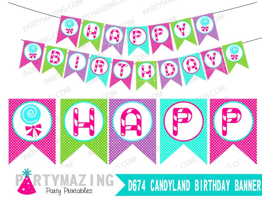 Printable DIY Happy Birthday Candyland Banner Decoration   E155