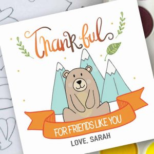 Hand-Drawn Little Bear Thankful for Friends Like You Printable Thanksgiving Tag | E350