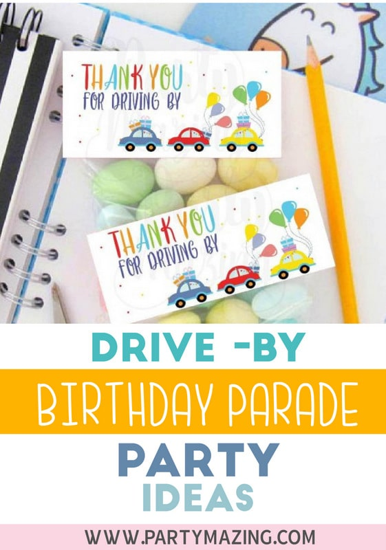 Here some ideas for your Drive-by Birthday Parade Party. Time to celebrate outside and from your car. #drivebyparty #drivebybirthday