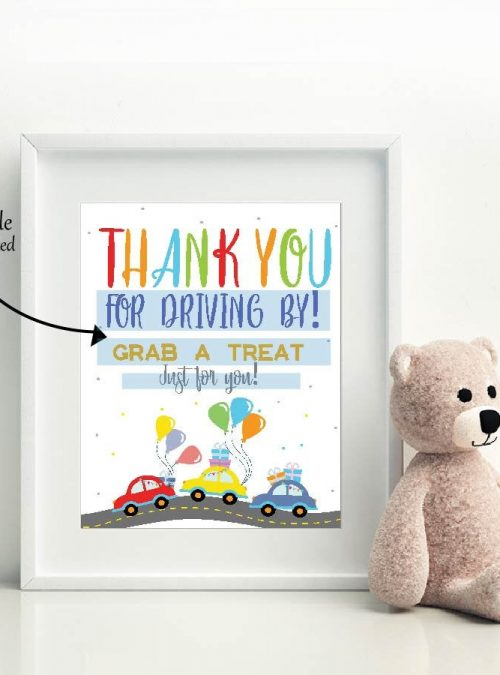 Drive By Sign | Printable Birthday Parade Sign | Editable 8x10 sign | Thank You Treat Favor Sign |  Quarantine Party | PK09 | E352