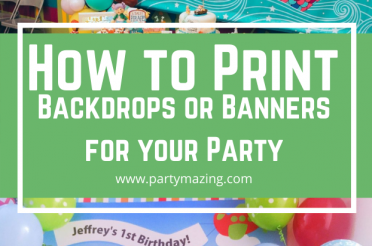 How to Print Backdrops or Banners for your Party