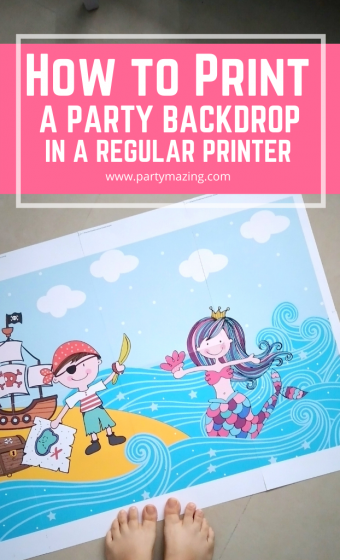 HOW TO PRINT A PARTY BACKDROP IN A PRINTER