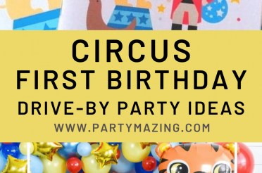 Baby Circus First Birthday Drive-By Party Ideas