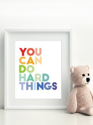 You Can Do Hard Things Poster | Printable Growth Mindset Wall Art E549