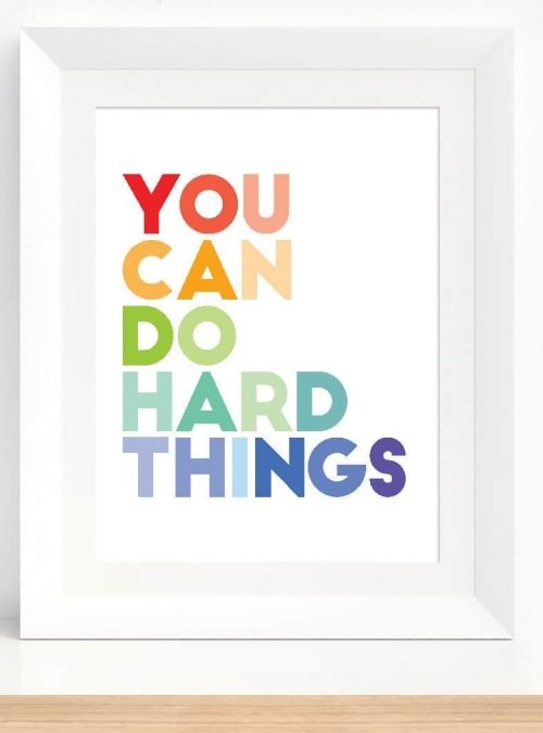 Hard Work Positive Wall Art | You Can Do Hard Things Poster | Printable Growth Mindset | Inspirational Quote | Classroom Home Poster E549