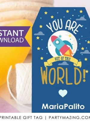 Editable You are out of this World Gift Tag | PK21 | E070